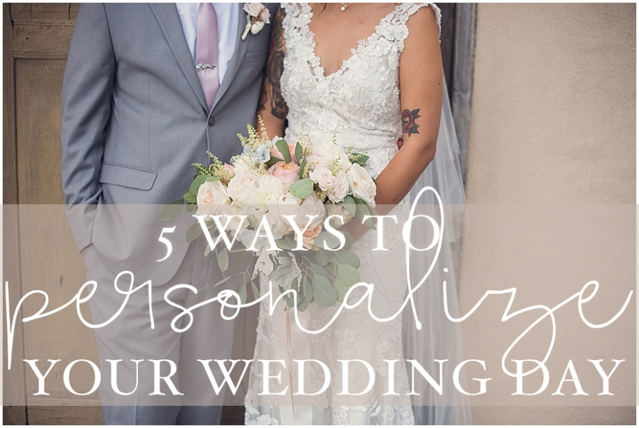 5 ways to personalize your wedding_0008